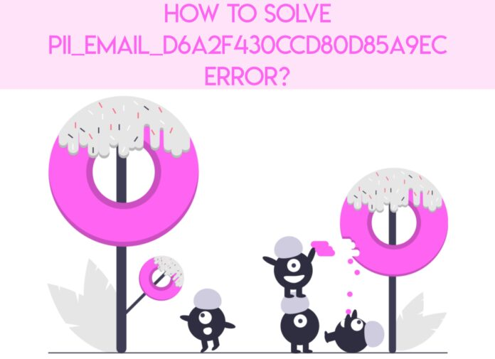 How to Fix [pii_email_d6a2f430ccd80d85a9ec]