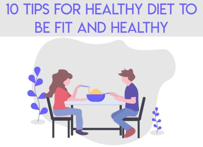 10 tips for healthy diet