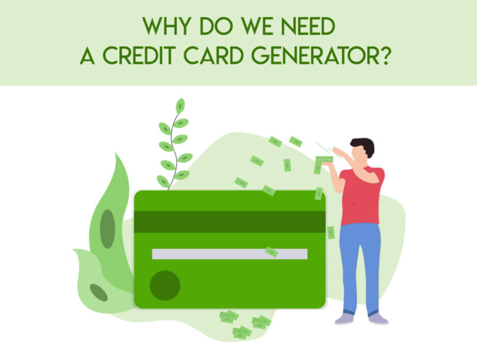 why we need credit card generator