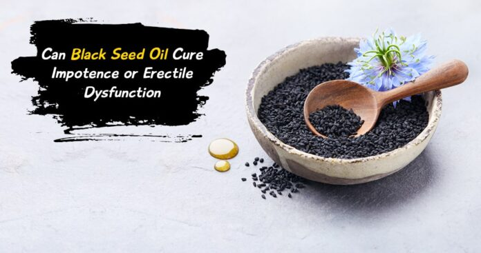 Impotence, Black Seed Oil, Genmedicare